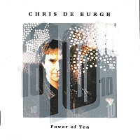 Chris de Burgh – Power Of Ten