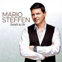 Mario Steffen – Zuruck zu dir