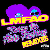 LMFAO – Sorry For Party Rocking [Remixes]