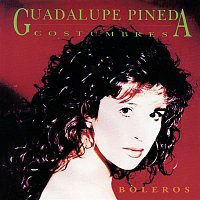 Guadalupe Pineda – Costumbres