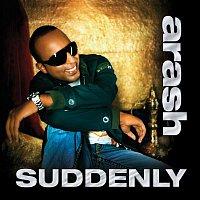 Arash – Suddenly (feat. Rebecca) [Radio Edit]