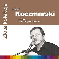 Jacek Kaczmarski – Zlota Kolekcja