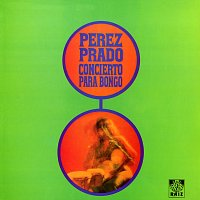 Perez Prado – Concierto para Bongó