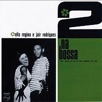 Elis Regina, Jair Rodrigues, Jongo Trio – 2 Na Bossa