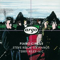 Piano Circus – Reich: Six Pianos/Riley: in C
