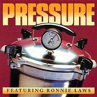 Pressure, Ronnie Laws – Pressure (feat. Ronnie Laws)
