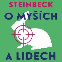 Vladislav Beneš – Steinbeck: O myších a lidech