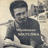Waldemar Matuška – Jo ho ho