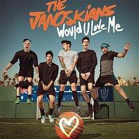 The Janoskians – Would U Love Me - EP