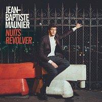 Jean-Baptiste Maunier – Nuits revolver
