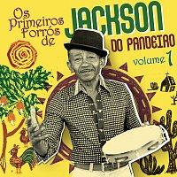 Jackson Do Pandeiro – Os Primeiros Forrós De Jackson Do Pandeiro
