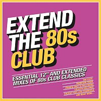 Various  Artists – Extend the 80s: Club