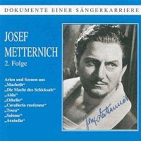 Josef Metternich – Dokumente einer Sangerkarriere - Josef Metternich (Vol. 2)