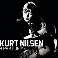 Kurt Nilsen – A Part Of Me