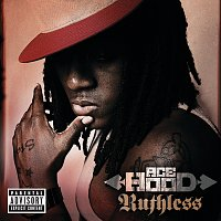 Ace Hood – Ruthless