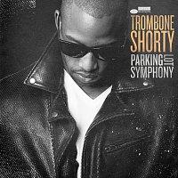 Trombone Shorty – Parking Lot Symphony