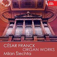 Milan Šlechta – Skladby pro varhany