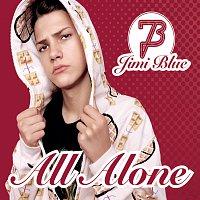 Jimi Blue – All Alone [Exclusive Version]