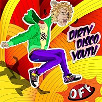 Dirty Disco Youth – ...Off EP