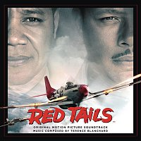 Terence Blanchard – Red Tails - Original Motion Picture Soundtrack