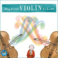 Různí interpreti – My First Violin Album