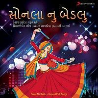 Keshav Rathod, Damyanti Bardai – Sonlanu Bedlu (Gujarati Folk Songs)