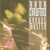 Hank Crawford – Groove Master