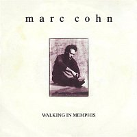 Marc Cohn – Walking In Memphis / Dig Down Deep [Digital 45]