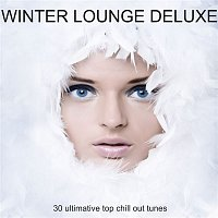 Přední strana obalu CD Winter Lounge Deluxe - 30 Ultimative Top Chill Out Tunes