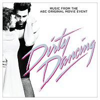 Různí interpreti – Dirty Dancing [Original Television Soundtrack]