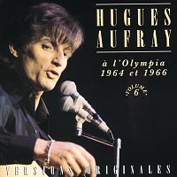 Hugues Aufray – A L'Olympia 1964 Et 1966