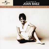 Joan Baez – Classic Joan Baez - The Universal Masters Collection