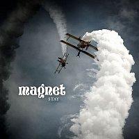 Magnet – Stay (feat. Hilde Marie Kjersem)