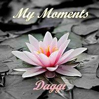 Daggi – My Moments