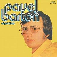 Pavel Bartoň – Má, má tě rád (singly 1972 - 1975)