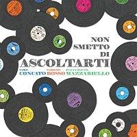 Fabio Concato, Fabrizio Bosso, Julian Oliver Mazzariello – Non smetto di ascoltarti
