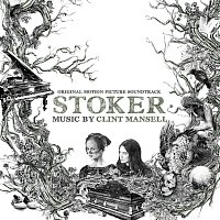 Clint Mansell – Stoker [Original Motion Picture Soundtrack]