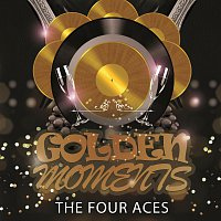 The Four Aces – Golden Moments