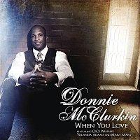 Donnie McClurkin, Cece Winans, Yolanda Adams, Mary Mary – When You Love