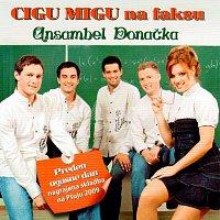 Ansambel Donačka – Cigu migu na faksu