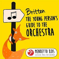 Pro Musica Orchestra Vienna & Hans Swarowsky & Brandon de Wilde – Britten: The Young Person's Guide to the Orchestra, Op. 34 (Menuetto Kids - Classical Music for Children)