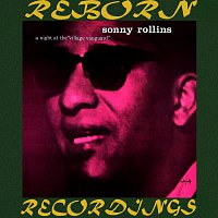 Sonny Rollins – The Complete Night At The Village Vanguard Recordings (HD Remastered)