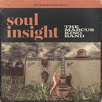 The Marcus King Band – Soul Insight