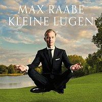Max Raabe – Kleine Lugen