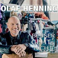 Olaf Henning – Besser geht's nicht