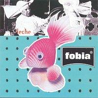 Fobia – Leche