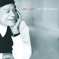 Al Jarreau – All I Got