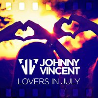 Johnny Vincent – Lovers in July