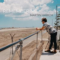 Martin Harich – Remember Me