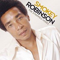 Smokey Robinson – The Stripped Mixes